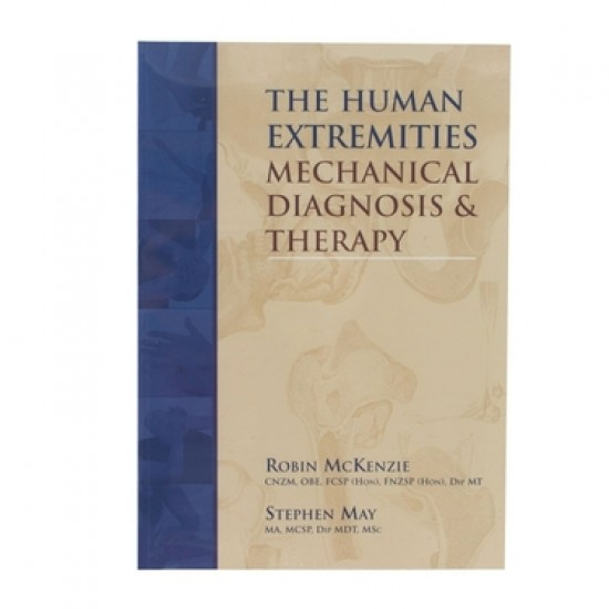 The Human Extremities: Mechanical Diagnosis & Therapy®
