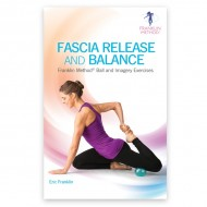 Fascia Release and Balance: Franklin Method Ball and Imagery Exercises