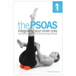 The PSOAS:  Integrating Your Inner Core